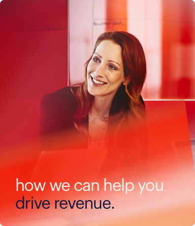 how we can help you drive revenue