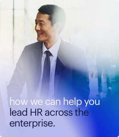 how we can help you lead HR across the enterprise