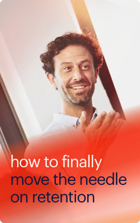 how-to-finally-move-the-needle-on-retention